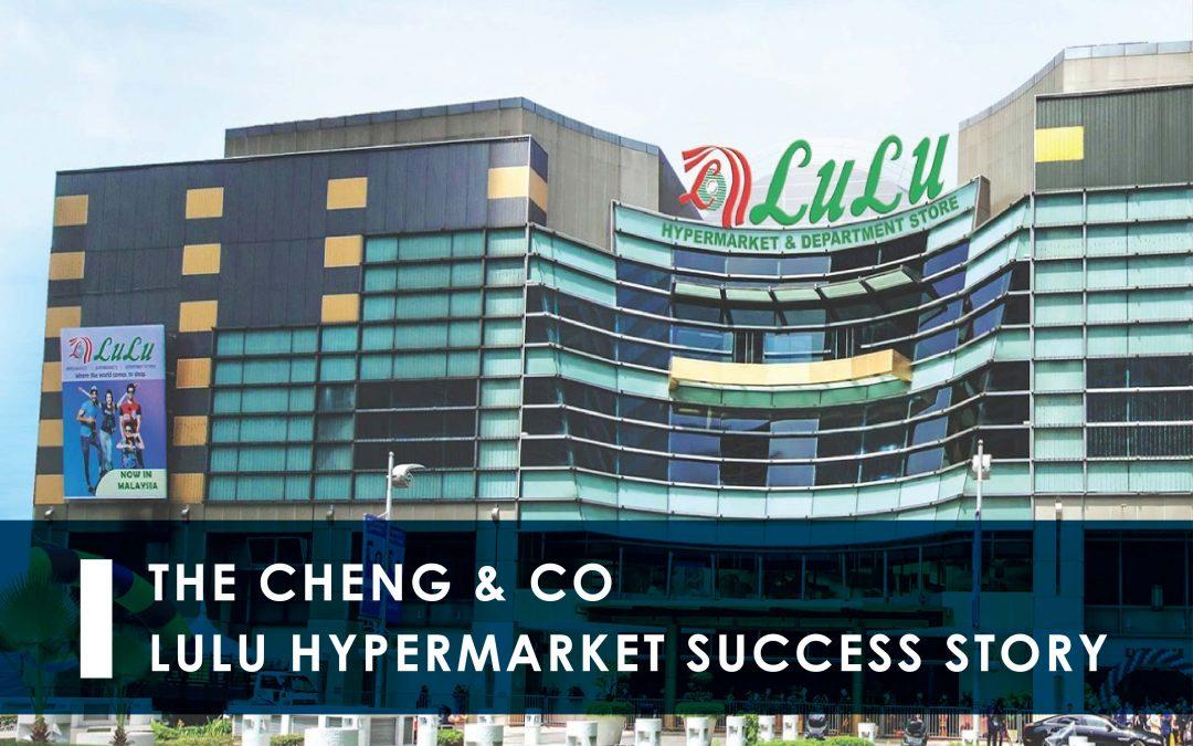 The Cheng & Co – Lulu Hypermarket Success Story