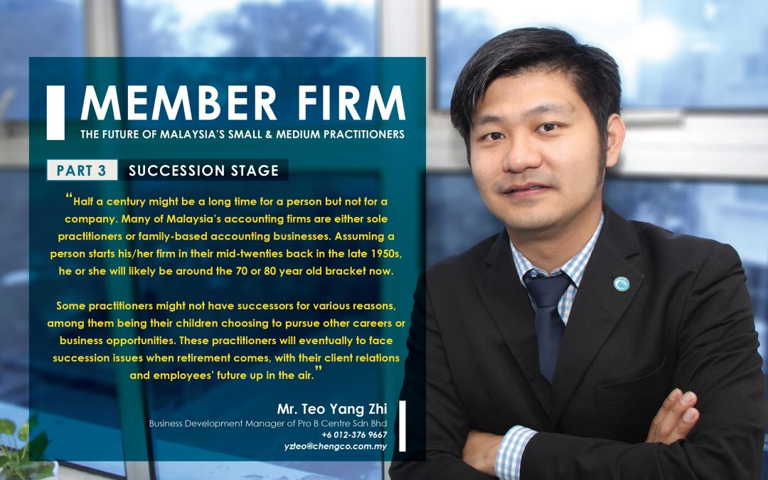 Member Firm – The Future of Malaysia's Small & Medium Practitioners (Part 3)