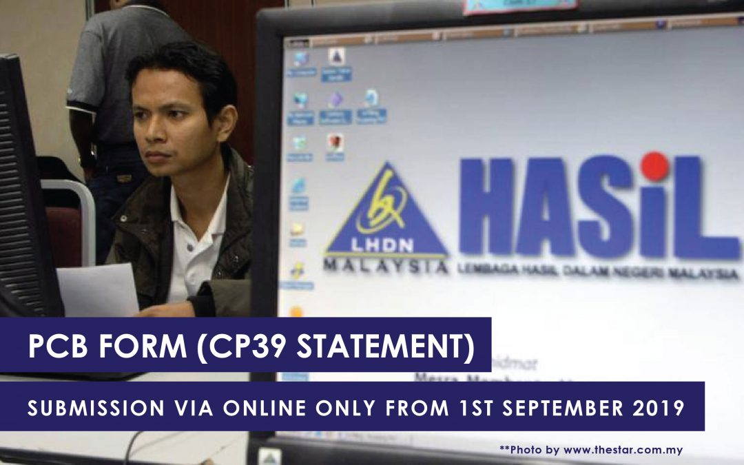 PCB Form (CP39 Statement) Submission Via Online Only From 1st September 2019