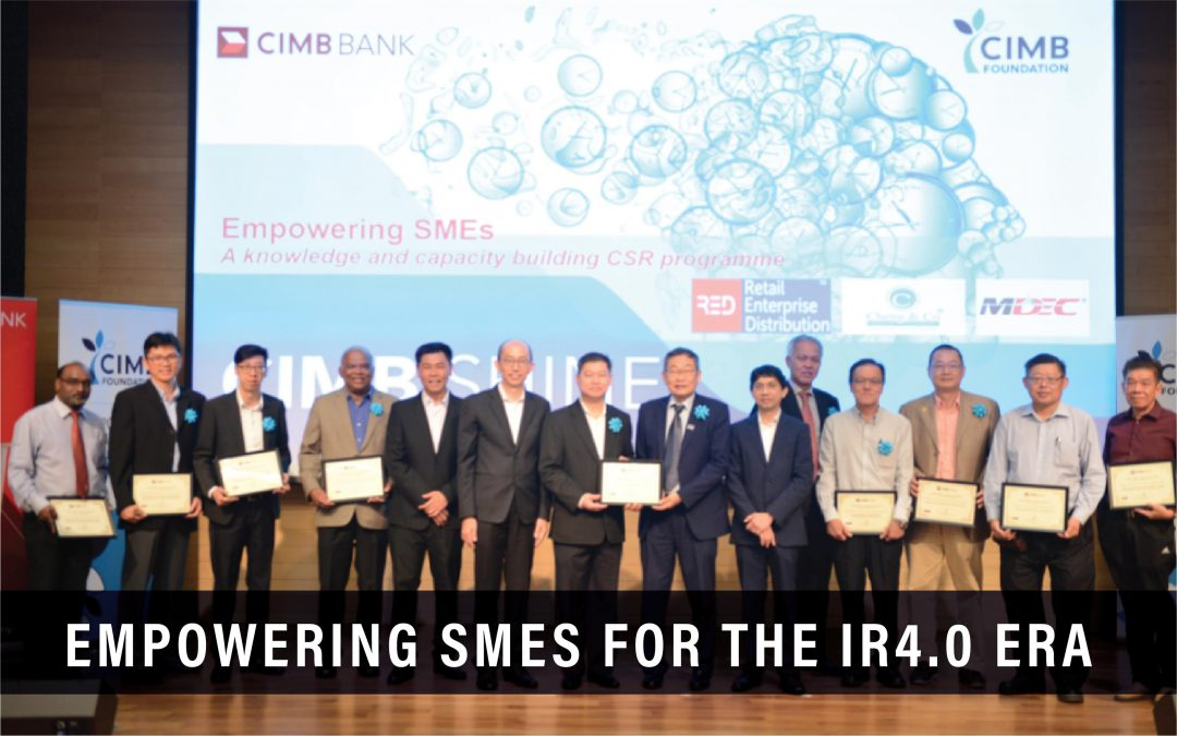 Empowering SMEs For The IR4.0 Era