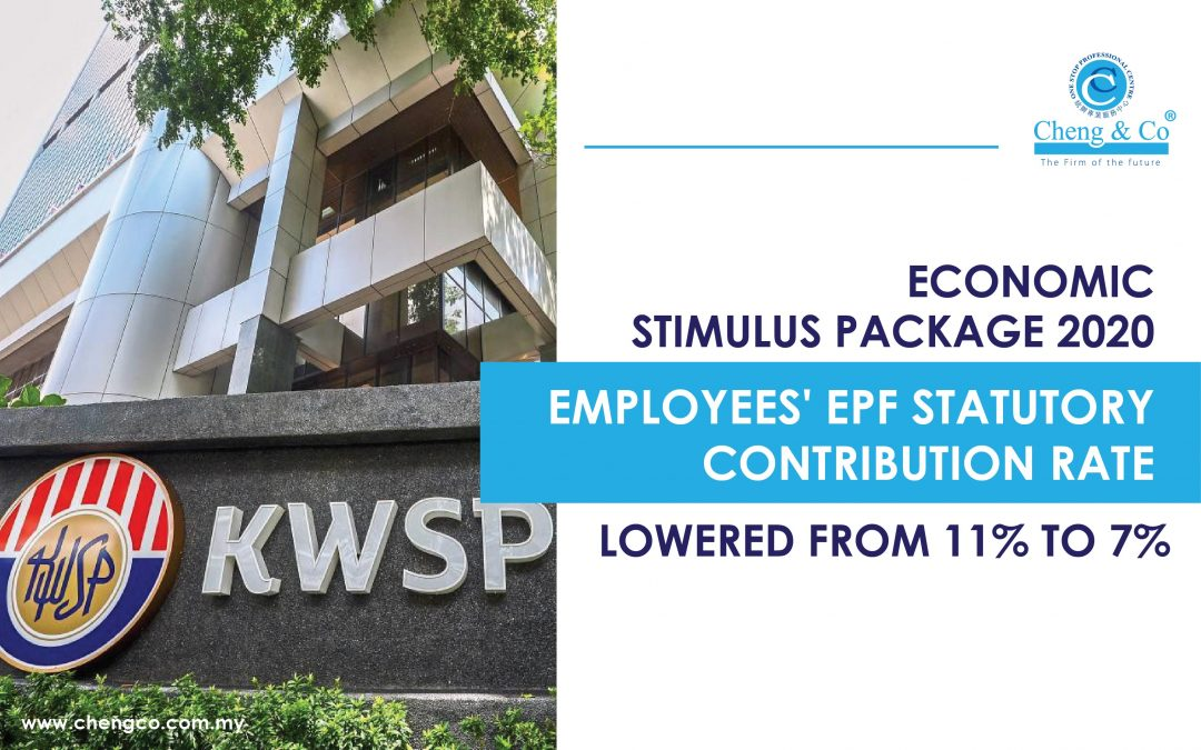 Economic Stimulus Package 2020 – Employees' EPF Statutory Contribution Rate Lowered From 11% to 7%