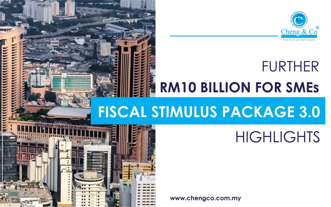 Further RM10 Billion for SMEs Fiscal Stimulus Package 3.0