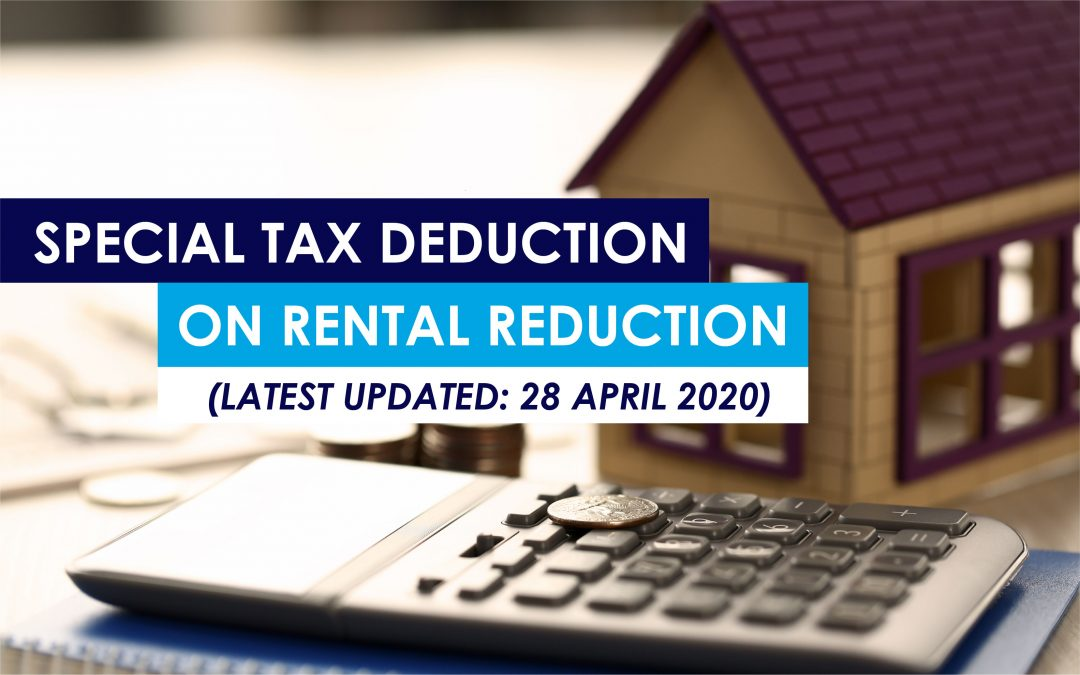 Special Tax Deduction on Rental Reduction (Latest Updated: 28 April 2020)