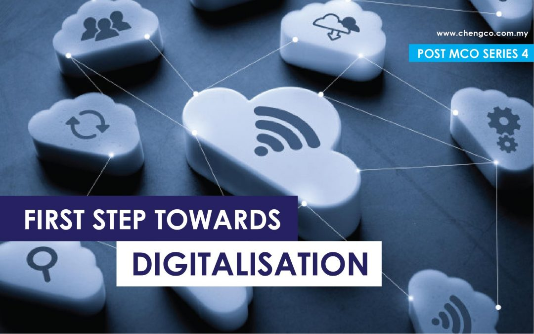 Post MCO Series 4 – First Step Towards Digitalisation
