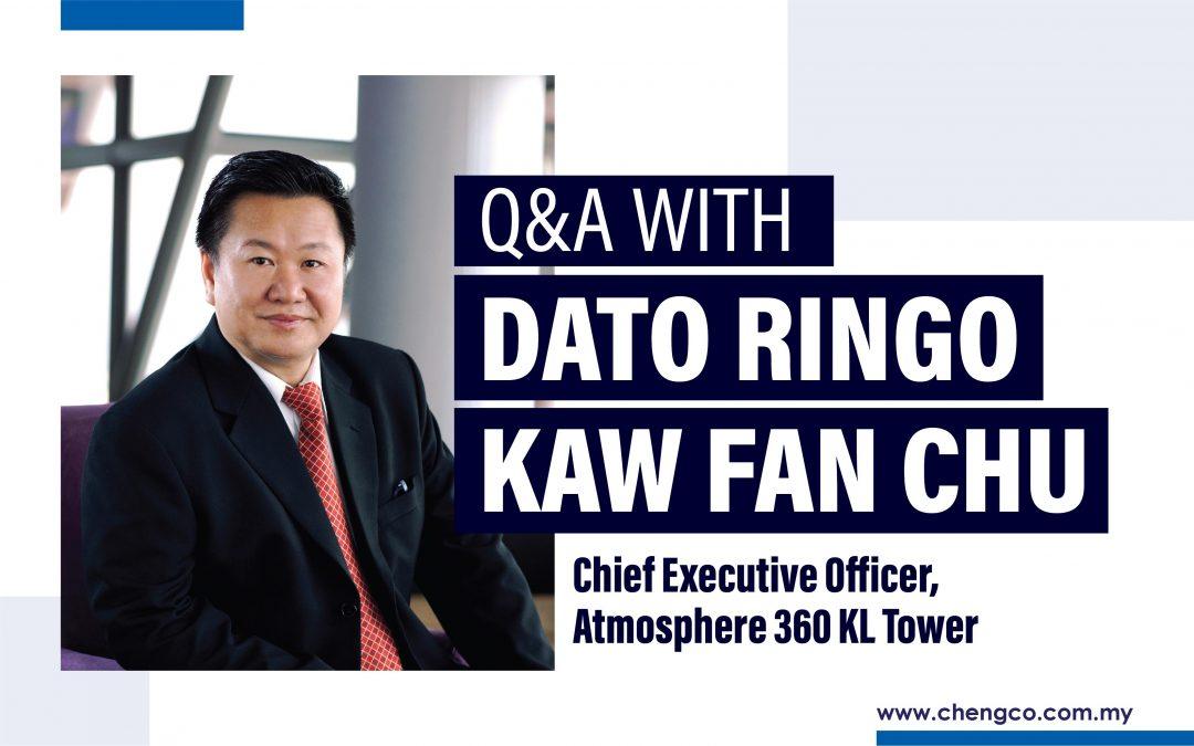 Q&A with Dato Ringo Kaw Fan Chu