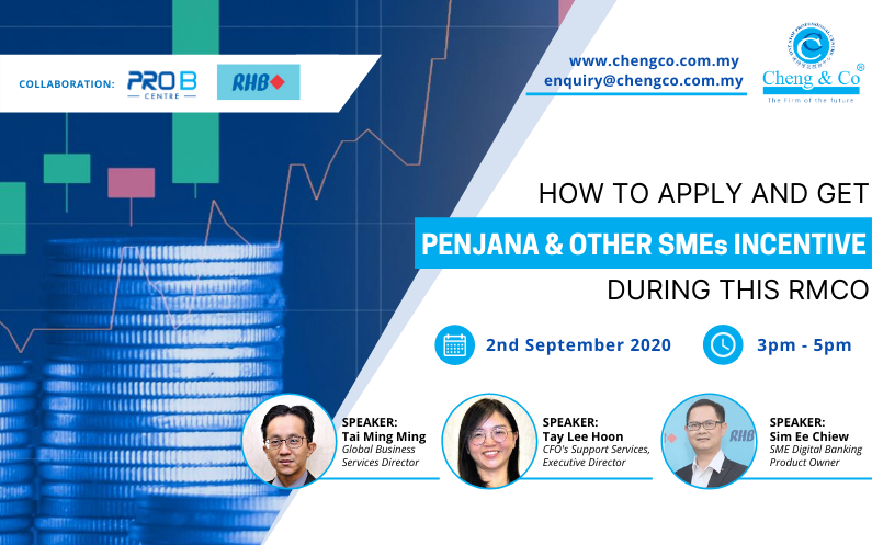 Webinar – How to Apply PENJANA & Other SMEs Incentive During This RMCO