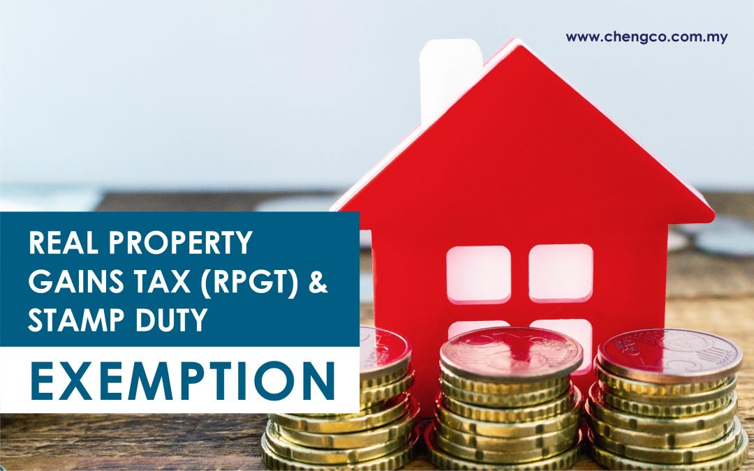 Real Property Gains Tax (RPGT) and Stamp Duty Exemption