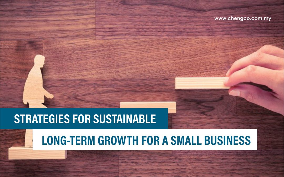 Strategies For Sustainable Long-Term Growth For A Small Business