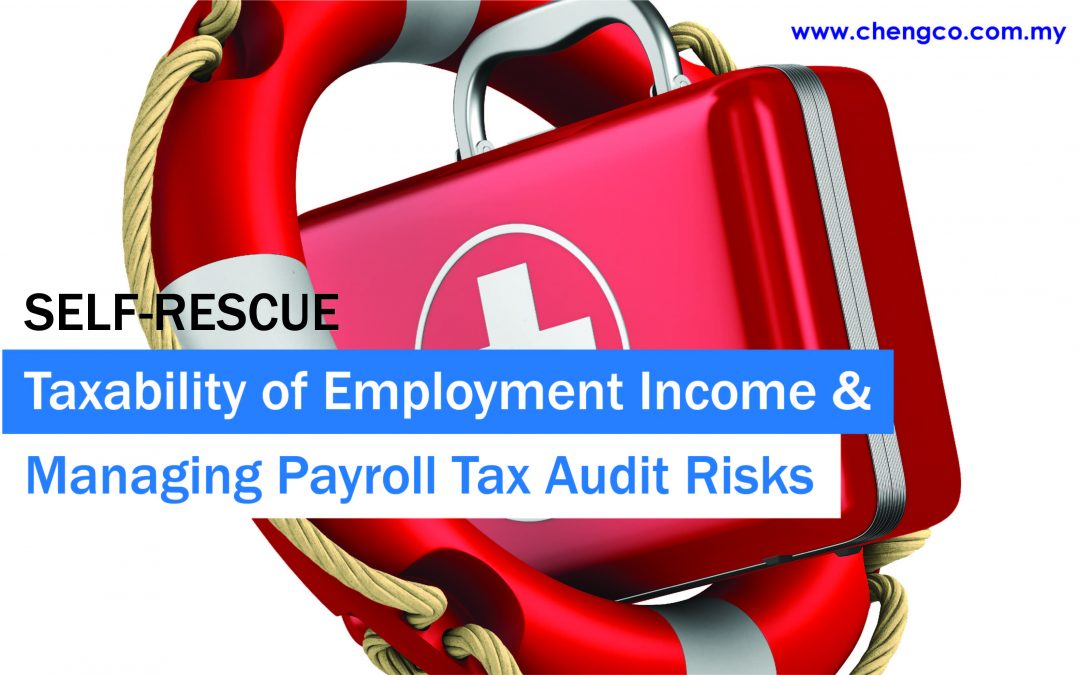 SELF-RESCUE: Taxability of Employment Income & Managing Payroll Tax Audit Risks (English by Izzah Nur Fatimah)