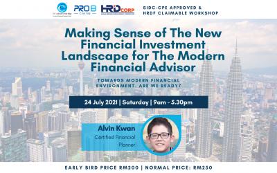 Workshop: Making Sense of The New Financial Investment Landscape for The Modern Financial Advisor